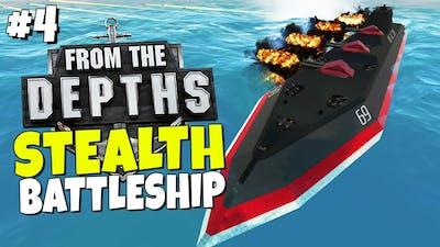 From the Depths Resurrection - Episode 4 - Stealth Battleship