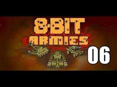 8-Bit Armies - Episode 06
