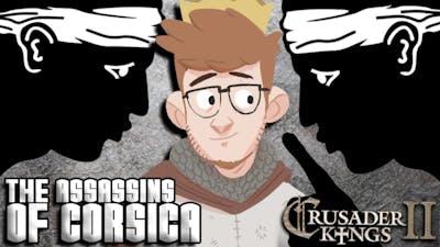 Crusader Kings 2: Jade Dragon DLC | The Assassins of Corsica | #16 [Murdered.]