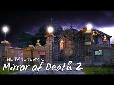 Mystery of Mirror of Death 2 | Escape Game Walkthrough