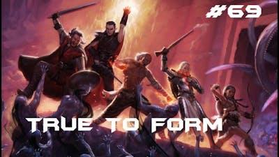 Pillars Of Eternity - Walkthrough #69 - True To Form