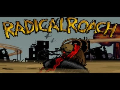 RADical ROACH Deluxe Edition Gameplay