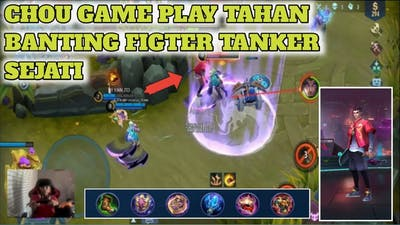 CHOU GAME PLAY  Mobile Legend  FIGTER TANKKER