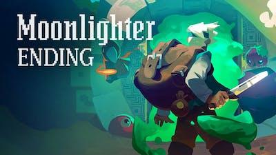 STILL ALIVE | Moonlighter (Ending)