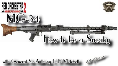 MG-34 - How to be a Sneaky | Red Orchestra 2