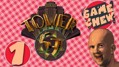 Game Chew - Tower 57 : Cops, Dons, and The Village People - PART 1