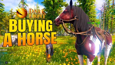 BUYING A HORSE & MAP EXPLORATION! - Dark and Light Gameplay #6