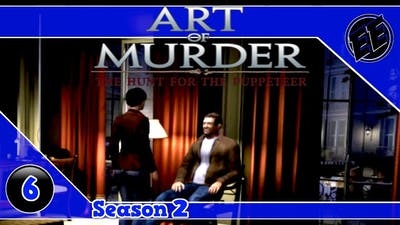 Art of Murder - Hunt for the Puppeteer / Talking to our Abductor ~ S2 Ep6