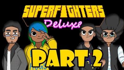 Jojo's Combat History - 5ynco Vs SuperFighters Deluxe