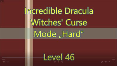 Incredible Dracula: Witches' Curse Level 46