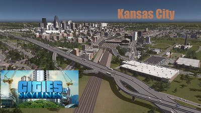 Cities Skylines recreation of Kansas City