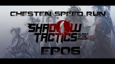 Chesten [Speedrun] - Shadow Tactics: Blade of the Shogun Episode 6 - Spies in Hida Village