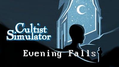 Cultist Simulator - Evening Falls