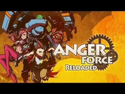 AngerForce: Reloaded Gameplay [HD] [PC]