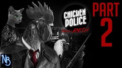 Chicken Police Walkthrough Part 2 No Commentary