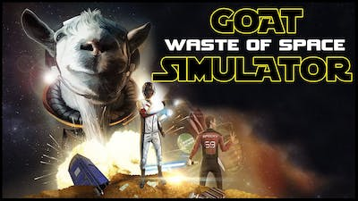 Goat Simulator Waste of Space ➤ Funny Moments From The DLC [Goat Simulator Waste of Space Gameplay
