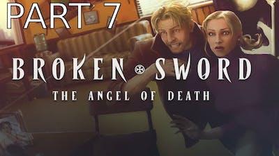 Broken Sword 4: The Angel of Death Walkthrough part 7