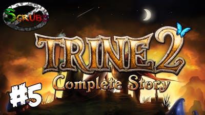 NO SCRUB ZONE   Trine 2 - #5 Now You're Thinking With Mirrors