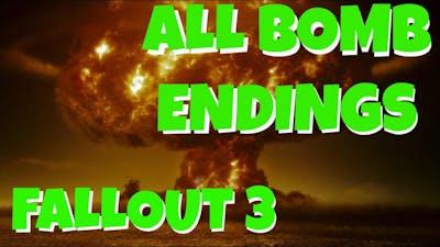 Fallout 3: ALL BOMB ENDINGS