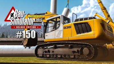 Bau-Simulator 2015 Multiplayer #150 - das WINDRAD STEHT! CONSTRUCTION SIMULATOR Deluxe