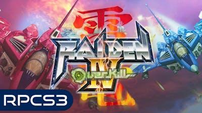 Raiden IV Overkill - RPCS3 - VULKAN- FidelityFX Super Resolution (FSR)