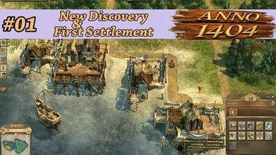 Anno1404 New Discovery & First Settlement  #01