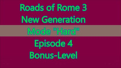 Roads of Rome: New Generation 3 Bonus-Level