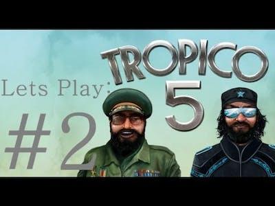 LETS PLAY: TROPICO 5 | PART 2 | SANDBOX [PC 1080P]