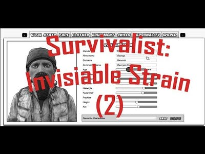 Another Survivalist: Invisible Strain with George