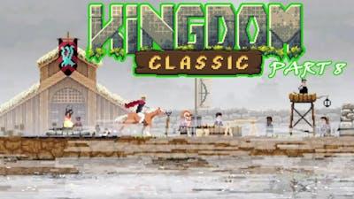 Kingdom Classic Walkthrough Part9 || Tactical K