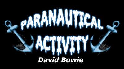 Paranautical Activity Classes - David Bowie