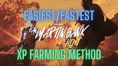 Payday 2- San Martin Bank - Easiest/Fastest XP Farming Method