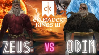 God (Odin) Versus God (Zeus) Who Will Win??!? *Time Lapse* - Crusader Kings 3