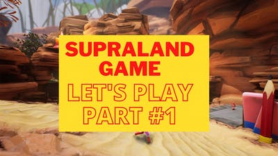 Supraland Game - Let's Play Part #1