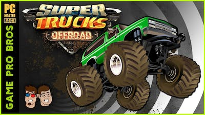 SuperTrucks Offroad - This Aint No Nascar - Game Pro Bros