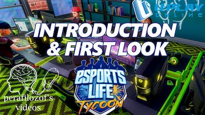 Esports Life Tycoon Introduction and First look gameplay