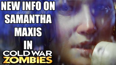 NEW INFORMATION ON SAMANTHA MAXIS IN THE NEW BLACK OPS COLD WAR ZOMBIES UNIVERSE