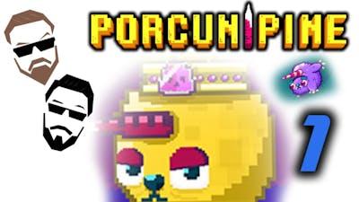 Porcunipine - A Couple of Por-CUTIE-pines - Part 1 - Ultra Up