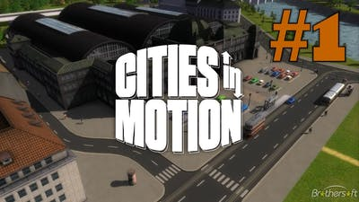 Let´s Play: Cities in Motion - 001 - Tutorial 1