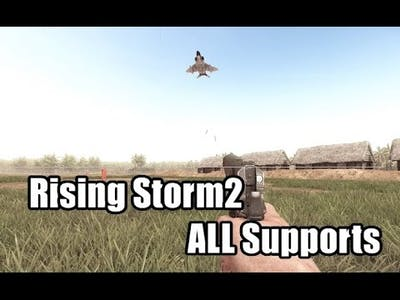 """【PC】Rising Storm 2 ALL """"Support"""" in BETA WAVE7 【FULLHD60FPS】"""