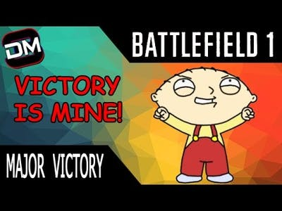 Major Victory | Battlefield 1 Gameplay & Funny Moments