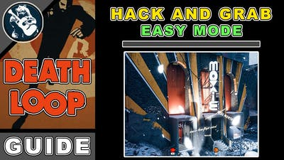 Hack and Grab to Enable The Moxie Easy Mode   Deathloop Guide