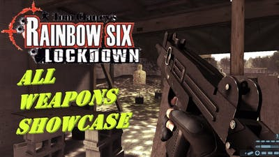Tom Clancy's Rainbow Six: Lockdown all weapons showcase