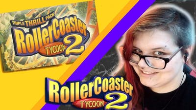 We're Going To Build A Theme Park    RollerCoaster Tycoon 2 Triple Thrill Pack   Live     Part 1  