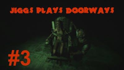 Doorways Part 3 - Torture Devices