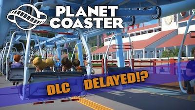 Planet Coaster - Magnificent Rides DLC - DELAYED