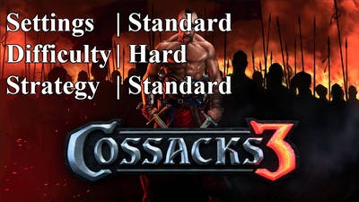Cossacks 3 | Hard difficulty | Standard Strat