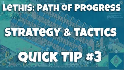 Lethis: Path of Progress Strategy & Tactics 3: Engineers and Ratios