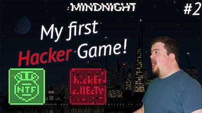 My First HACKER Game! | MINDNIGHT - #2