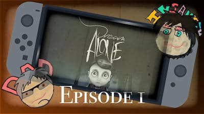 Dream Alone ep1 - The Gaming with Dad Show